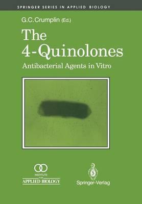 The 4-Quinolones: Anti Bacterial Agents in Vitro: Antibacterial Agents in Vitro