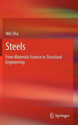 Steels: from Materials Science to Structural Engineering