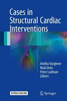 Cases in Structural Cardiac Intervention: 2017