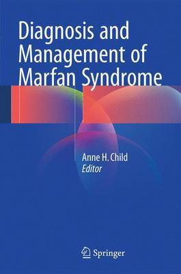 Diagnosis and Management of Marfan Syndrome: 2016