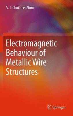 Electromagnetic Behaviour of Metallic Wire Structures