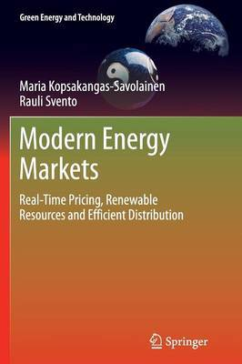 Modern Energy Markets: Real-Time Pricing, Renewable Resources and Efficient Distribution