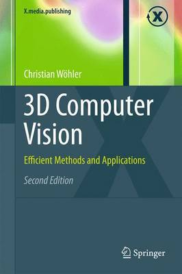 3D Computer Vision: Efficient Methods and Applications: 2013