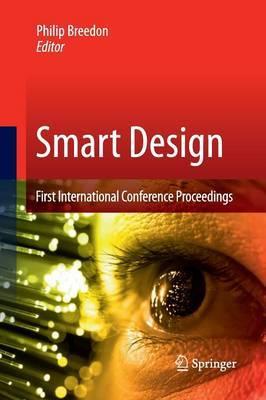 Smart Design: First International Conference Proceedings