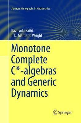 Monotone Complete C*-algebras and Generic Dynamics