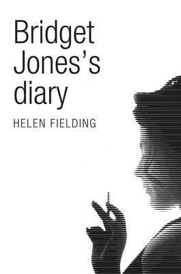 Bridget Jones's Diary (Picador 40th Anniversary Edition)