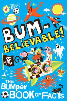 Bumbelievable!: Getting to the Bottom of Facts!