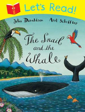 Let's Read! The Snail and the Whale