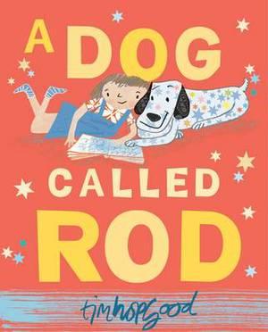 A Dog Called Rod