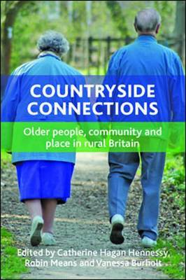 Countryside connections: Older People, Community and Place in Rural Britain