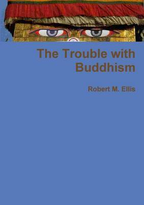The Trouble with Buddhism