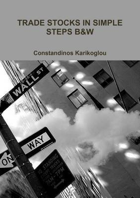 Trade Stocks in Simple Steps B&W