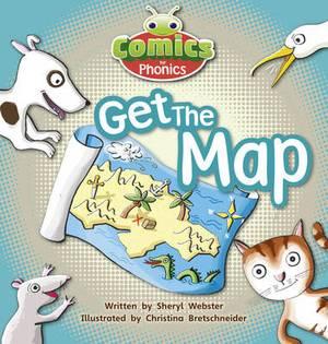 Comics for Phonics: Get the Map!: Set 05 Pink B