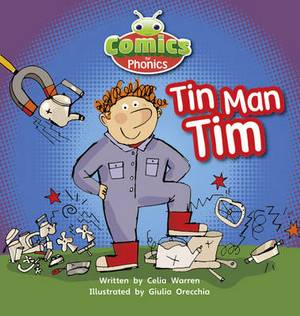 Comics for Phonics: Tin-Man Tim: Set 01-02 Pink A
