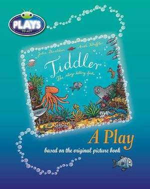 Plays to Act Tiddler: A Play