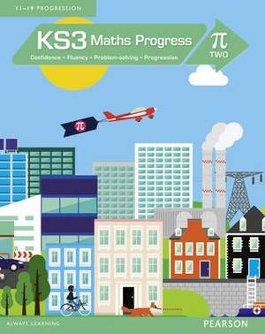 KS3 Maths Progress Student Book: Confidence, Fluency, Problem-Solving, Progression
