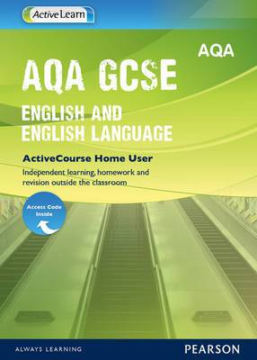 AQA GCSE English ActiveLearn Home User Single Licence: ActiveLearn course for online homework, revision and self-study