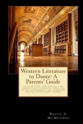 Western Literature to Dante: A Parents' Guide
