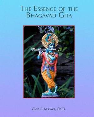 The Essence of the Bhagavad Gita: Course Manual