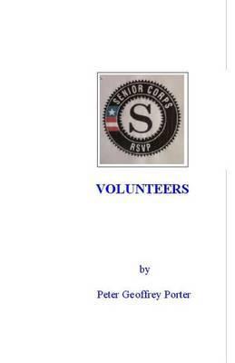 Volunteers: The Volunteer Experience with the Retired Senior Volunteer Program