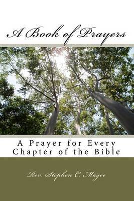 A Book of Prayers: A Prayer for Every Chapter of the Bible