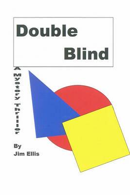 Double Blind: A Mystery Thriller