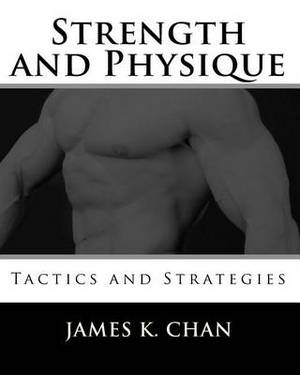Strength and Physique: Tactics and Strategies