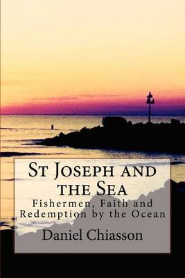 St Joseph and the Sea: Fishermen, Faith and Redemption on the Ocean