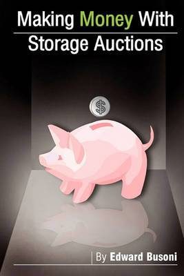Making Money with Storage Auctions