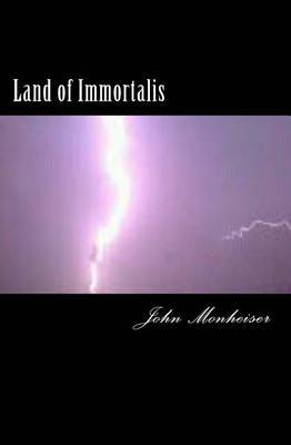Land of Immortalis: The Beginning