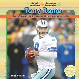 Tony Romo: Star Quarterback/Mariscal de Campo Estrella