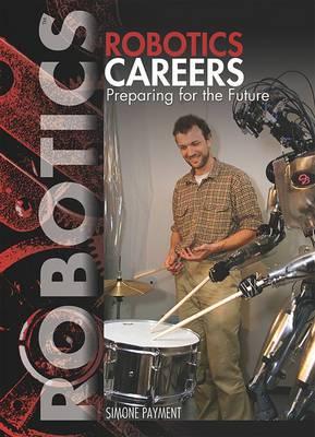 Robotics Careers: Preparing for the Future