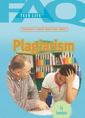 Frequently Asked Questions about Plagiarism