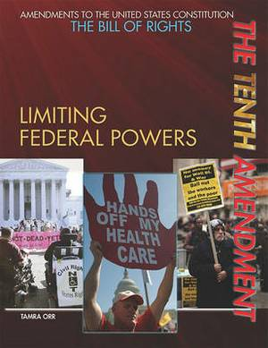 The Tenth Amendment: Limiting Federal Powers