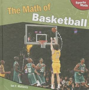 The Math of Basketball
