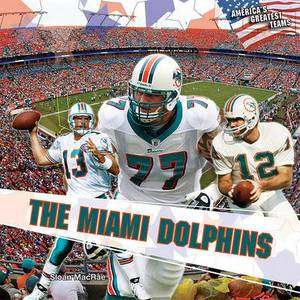 The Miami Dolphins