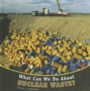 What Can We Do about Nuclear Waste?