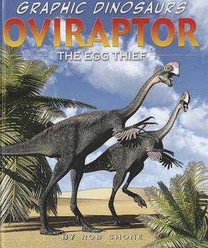 Oviraptor: The Egg Thief