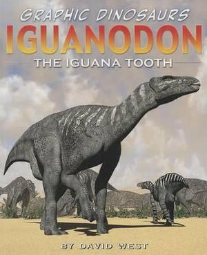 Iguanodon: The Iguana Tooth