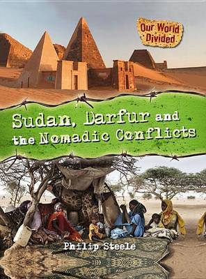 Sudan, Darfur and the Nomadic Conflicts