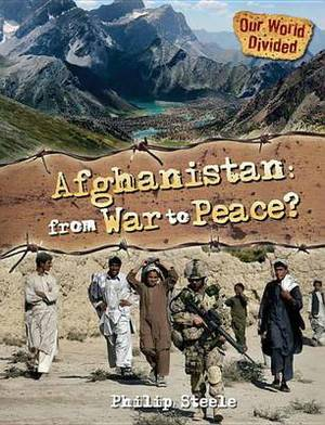Afghanistan: From War to Peace?