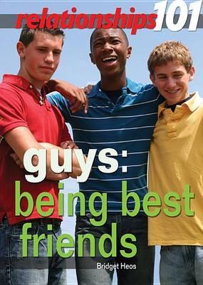 Guys: Being Best Friends