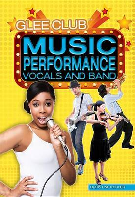 Music Performance: Vocals and Band