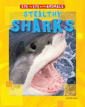 Stealthy Sharks