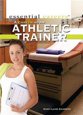 A Career as an Athletic Trainer