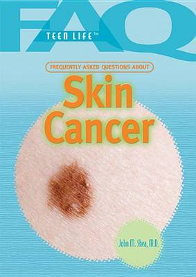 Frequently Asked Questions about Skin Cancer