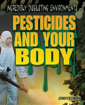 Pesticides and Your Body