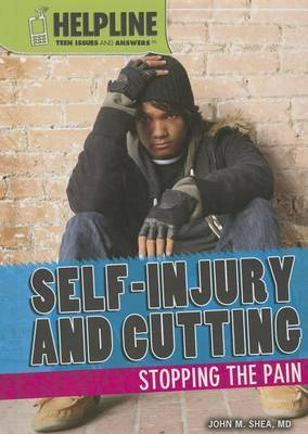 Self-Injury and Cutting: Stopping the Pain
