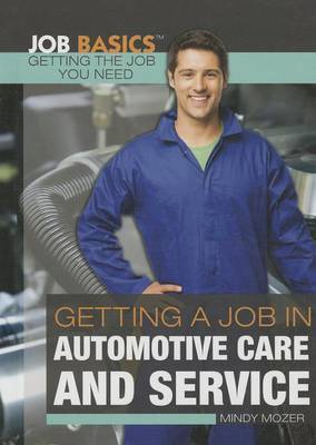 Getting a Job in Automotive Care and Service