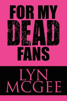 For My Dead Fans